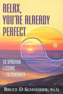 Relax, You're Already Perfect