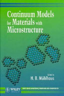 Continuum Models for Materials with Microstructure