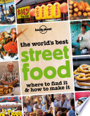 The World s Best Street Food