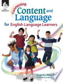 Connecting Content and Language for English Language Learners