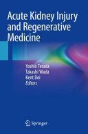 Acute Kidney Injury and Regenerative Medicine Book