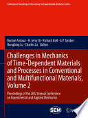 Challenges in Mechanics of Time Dependent Materials and Processes in Conventional and Multifunctional Materials  Volume 2 Book