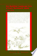 Zen Buddhist Landscape Arts of Early Muromachi Japan  1336 1573