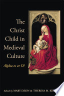 The Christ Child in Medieval Culture