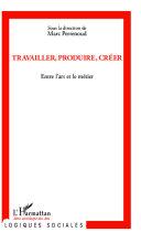 Travailler, produire, créer [Pdf/ePub] eBook