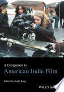 A Companion To American Indie Film Book