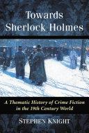 Towards Sherlock Holmes [Pdf/ePub] eBook