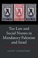 Tax Law and Social Norms in Mandatory Palestine and Israel - Seite ii