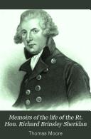 Memoirs of the Life of the Rt  Hon  Richard Brinsley Sheridan