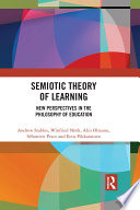 Semiotic Theory of Learning