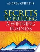 Secrets To Building A Winning Business