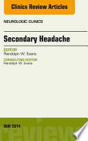 Secondary Headache  An Issue Of Neurologic Clinics