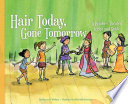 Hair Today  Gone Tomorrow  A Readers  Theater Script and Guide
