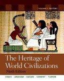 The Heritage of World Civilizations  Volume 1 with New Myhistorylab and Pearson Etext