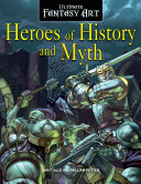 Heroes of History and Myth
