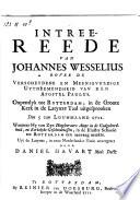 Intree-reede van Johannes Wesselius oover de Verscheydene en Meenigvuldige Uytneemendheid van den apostel Paulus