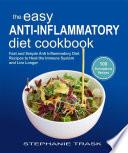 The Easy Anti Inflammatory Diet Cookbook