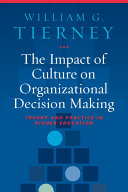 The Impact of Culture on Organizational Decision Making