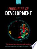"""Principles of Development"" by Lewis Wolpert, Cheryll Tickle, Alfonso Martinez Arias"