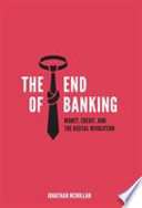 The End of Banking