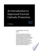 An Introduction to Impressed Current Cathodic Protection
