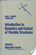Introduction to Dynamics and Control of Flexible Structures