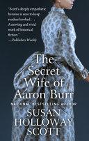 The Secret Wife of Aaron Burr