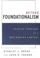 Beyond Foundationalism