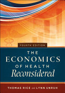 The Economics of Health Reconsidered Book