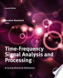 Time Frequency Signal Analysis and Processing Book