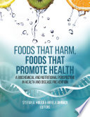 Foods That Harm  Foods That Promote Health Book