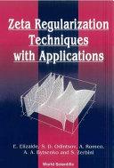 Zeta Regularization Techniques With Applications [Pdf/ePub] eBook