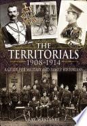 The Territorials  1908   1914