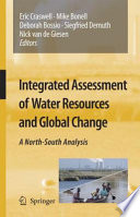 Integrated Assessment of Water Resources and Global Change  : A North-South Analysis