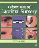 Colour Atlas of Lacrimal Surgery