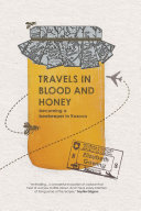 Travels in Blood and Honey ebook