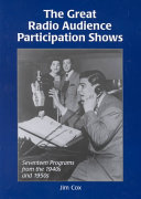 The Great Radio Audience Participation Shows