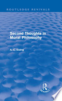 Second Thoughts in Moral Philosophy  Routledge Revivals