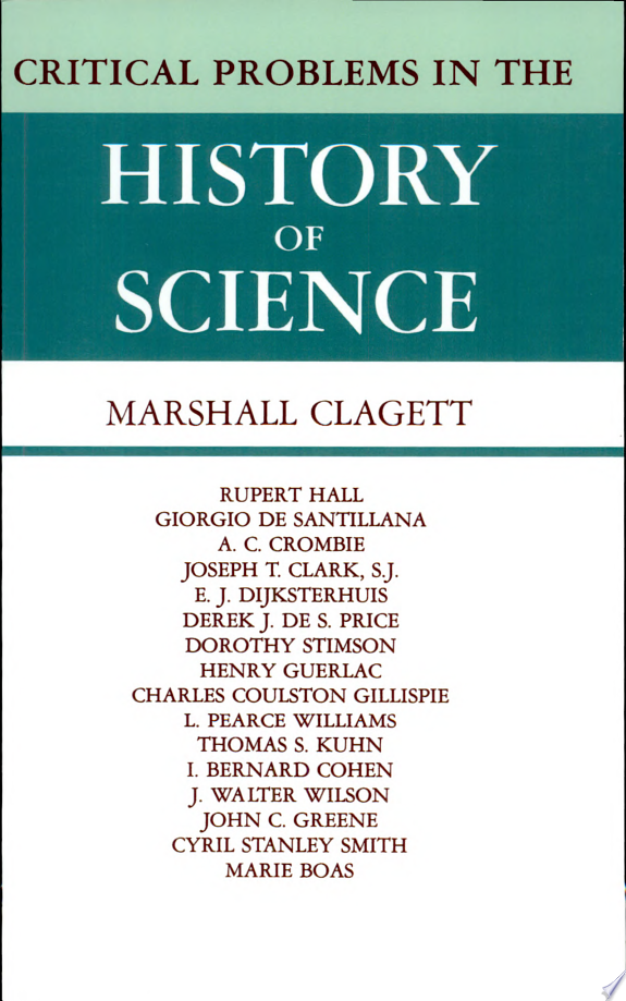 Critical Problems in the History of Science