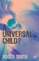 Cover of A Universal Child?