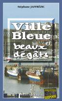 Ville bleue et beaux-dégâts