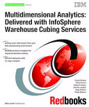 Multidimensional Analytics: Delivered with InfoSphere Warehouse Cubing Services