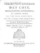 Collection générale des loix, proclamations, instructions, et autres actes du pouvoir exécutif