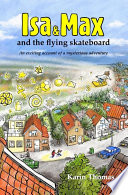 Isa and Max and the flying skateboard Book