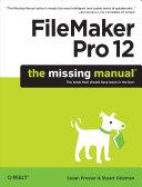 FileMaker Pro 12: The Missing Manual [Pdf/ePub] eBook