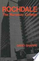 Rochdale, the Runaway College
