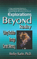 Explorations Beyond Reality