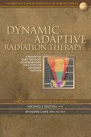 Dynamic Adaptive Radiation Therapy