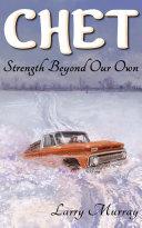 Chet: Strength Beyond Our Own Pdf/ePub eBook