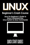 Linux Beginner s Crash Course